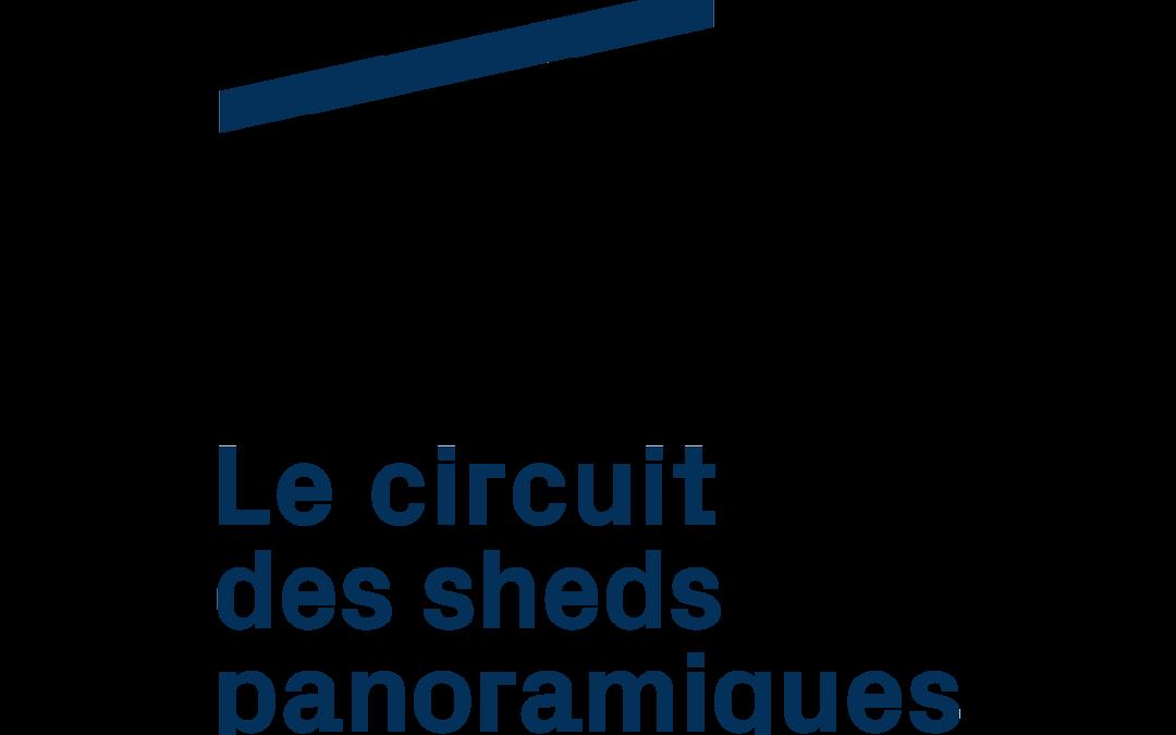 Circuit des sheds panoramiques